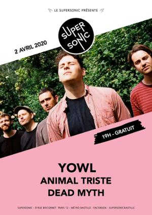 Yowl • Animal Triste • Dead Myth / Supersonic (Free entrance)