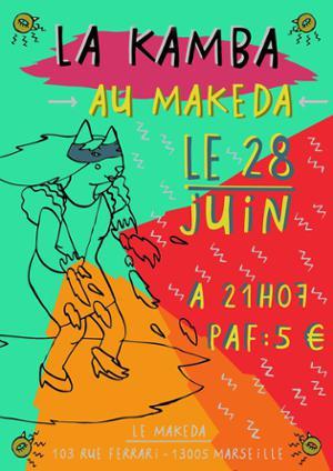 La Kambà + Pacheco- Makeda marseille