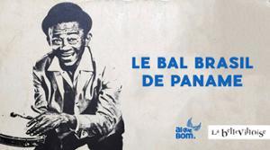 LE BAL BRASIL DE PANAME