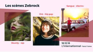 Les scènes Zebrock : Bounty / Oré / Sangue