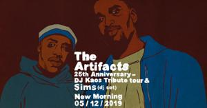 The Artifacts - 25th Anniversary & Dj KAOS Tribute Tour