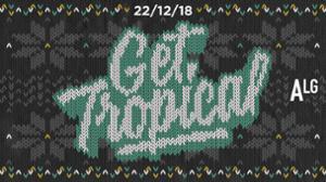 Get Tropical X L'Alimentation Générale