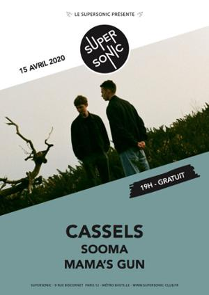 Cassels • Sooma • Mama's Gun / Supersonic (Free entry)