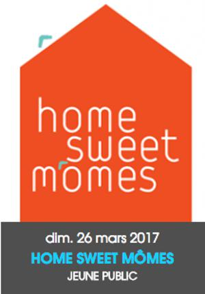 HOME SWEET MÔMES