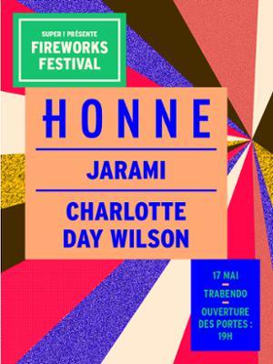 FIREWORKS FESTIVAL ! HONNE + JARAMI + CHARLOTTE DAY WILSON