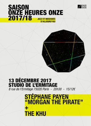 STÉPHANE PAYEN + THE KHU au STUDIO DE L'ERMITAGE
