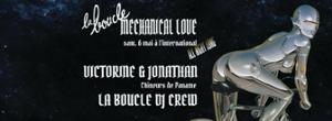 La Boucle // Mechanical love w/ Victorine et Jonathan
