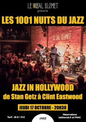 LES 1001 NUITS DU JAZZ – JAZZ IN HOLLYWOOD, de Stan GETZ à Clint EASTWOOD