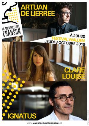 FESTIVAL WALDEN : ARTUAN DE LIERÉE / CLARE LOUISE / IGNATUS