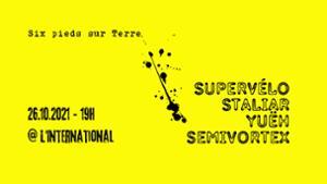 Yueh + Semi-Vortex + Staliar + Super-Vélo