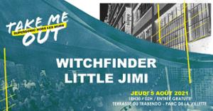 Witchfinder • Little Jimi / Take Me Out