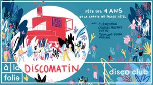 Discomatin fête ses 4 ans et la sortie de Palace Hôtel