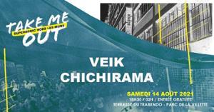 Veik • Chichirama / Take Me Out