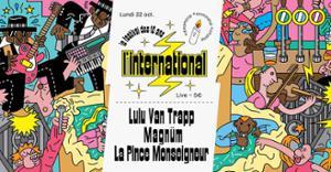 L'Inter fête ses 10 ans : Lulu Van Trapp  Magnüm  La Pince Monseigneur