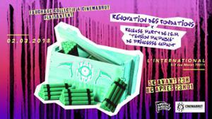 Rénovation des Fondations / Princesse Näpalm Release Party