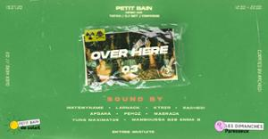 Over Here 3 : Open Air Sunday (DJ Set / Stand)