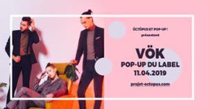 Vök : 11.04.19 : Le Pop up du Label