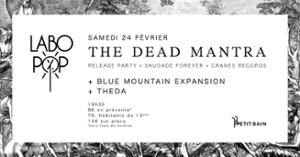 Labo Pop 14 I Release Party The Dead Mantra I 24.02 I Petit Bain