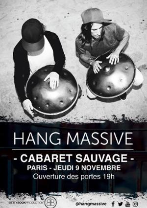HANG MASSIVE au Cabaret Sauvage