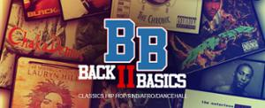BACK TO BASICS EXCEPTIONNELLE – CLASSIC HIP HOP, RNB DANCEHALL