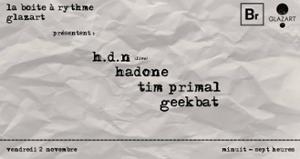 La BR x Glazart : HDN / Hadone / Tim Primal / Geekbat