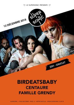 Birdeatsbaby • Centaure • Famille Grendy / Supersonic - Free