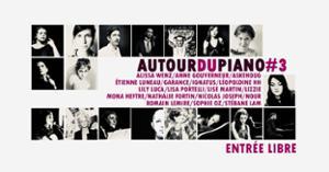 Autour du Piano #3