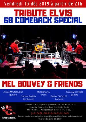 Mel Bouvey & Friends, Tribute Elvis, 68 Comeback Special
