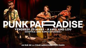 Kanis and Lou (exotica hawaiian music)   Punk Paradise