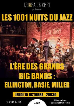 LES 1001 NUITS DU JAZZ – L'ÈRE DES GRANDS BIG BANDS : ELLINGTON, BASIE, GLENN MILLER