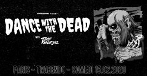 DANCE WITH THE DEAD - Trabendo