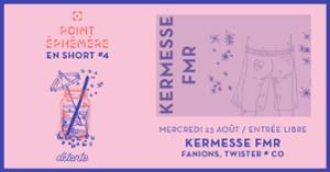 KERMESSE FMR