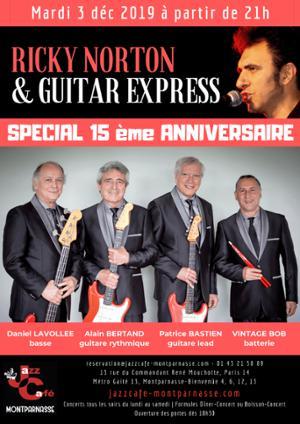 Ricky Norton & Guitar express, Spécial 15ème Anniversaire