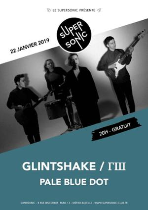 Glintshake / ГШ • Pale Blue Dot / Supersonic (Free entry)