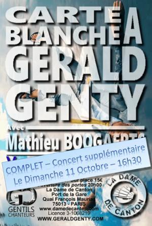 3ème CARTE BLANCHE À GÉRALD GENTY AVEC MATHIEU BOOGAERTS