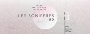 Les Sonifères #2 . Deuxième Jour