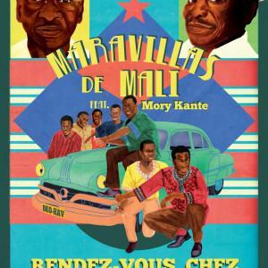 Las Maravillas de Mali / avec Mory Kanté & Boncana Maïga
