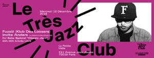 Le Très Jazz Club : Fuzati & Anders (DJ Set)