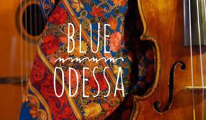 CAFE-CONCERT : BLUE ODESSA