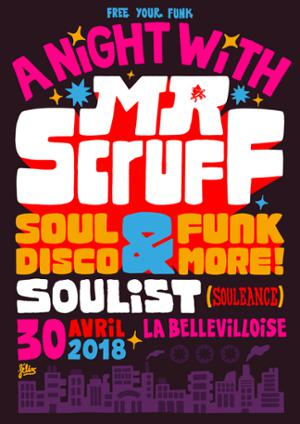 FREE YOUR FUNK: A NIGHT WITH MR. SCRUFF