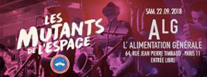 Les Mutants de l'Espace // L'Alimentation Générale
