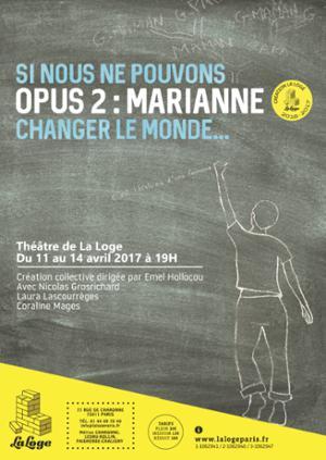 SI NOUS NE POUVONS CHANGER LE MONDE... - Opus 2 : MARIANNE