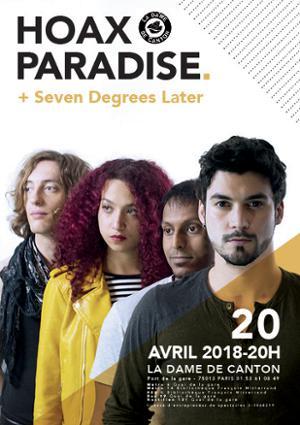 Hoax Paradise + 1ère partie Seven Degrees Later