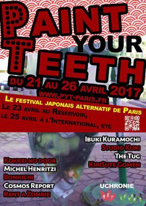 Paint Your Teeth #2 : Le festival japonais alternatif !