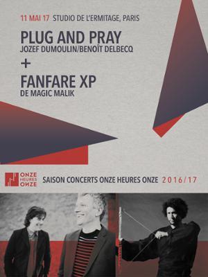 PLUG AND PRAY + FANFARE XP au STUDIO DE L'ERMITAGE