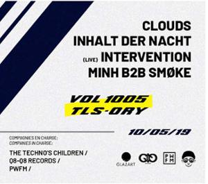 VOL 1005 w/ Clouds, Inhalt der Nacht, Intervention