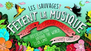 ¡ Les Sauvages fêtent la musique ?