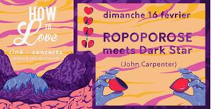 How To Love : Jour 6 / Ropoporose meets Dark Star