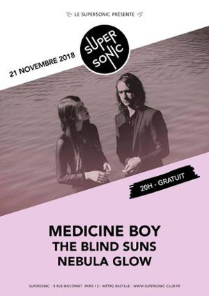 Medicine Boy • The Blind Suns • Nebula Glow / Supersonic - Free