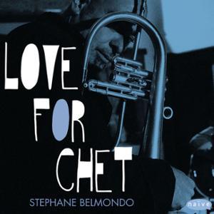"""Stéphane BELMONDO """"Love for Chet"""""""